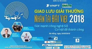 """Nhân tài Đất Việt 2018 """"truyền lửa"""" khởi nghiệp với sinh viên Đà Nẵng vào ngày 24/5"""